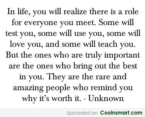 Wise Quote: In life, you will realize there is...