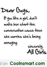 Girly Quote: Girls are too shy to start it...