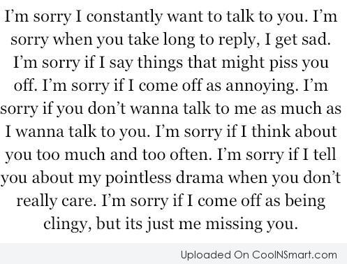Sorry Quote: I'm sorry. I constantly want to talk...