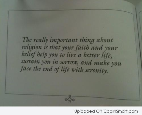 Belief Quote: The really important thing about religion is...