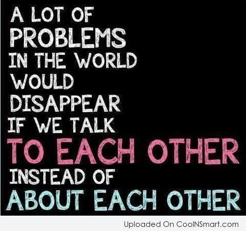 Relationship Quote: A lot of problems in the world...