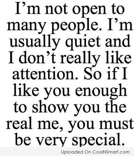 Shyness Quote: I'm not open to many people. I'm...