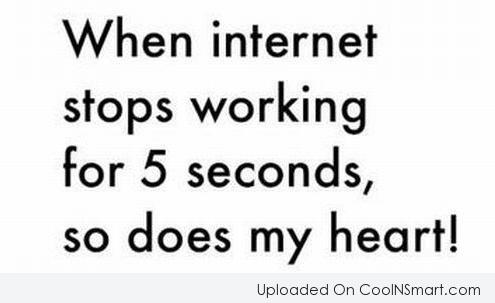 Internet Quote: When internet stops working for