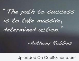 Inspirational Quote: The path to success is to take...