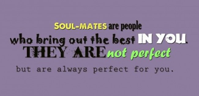 Anniversary Quote: Soul-mates are people who bring out the...