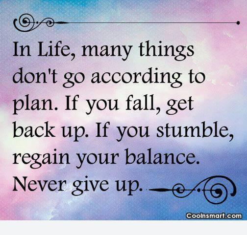 Life Quote: In life, many things don't go according...