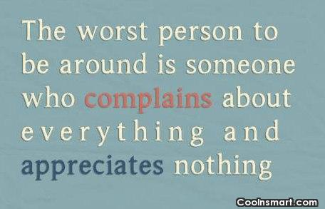 Relationship Quote: The worst person to be around is...