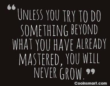 Self Help Quote: Unless you try to do something beyond...