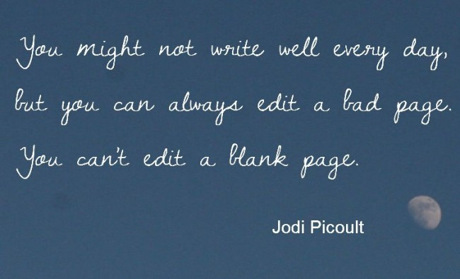 Writing Quote: You might not write well everyday, but...