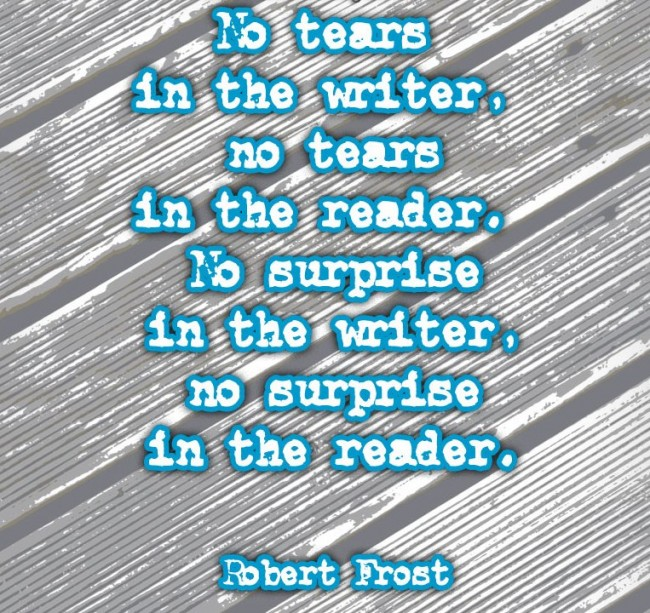 Reading Quote: No tears in the writer, no tears...