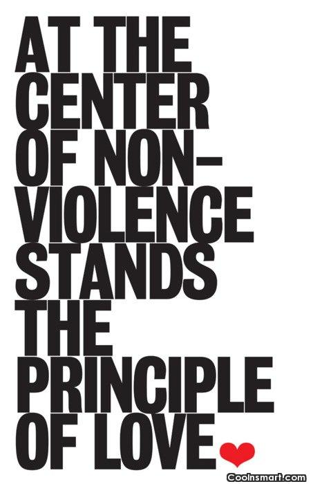 Violence Quote: At the center of non-violence stands the...
