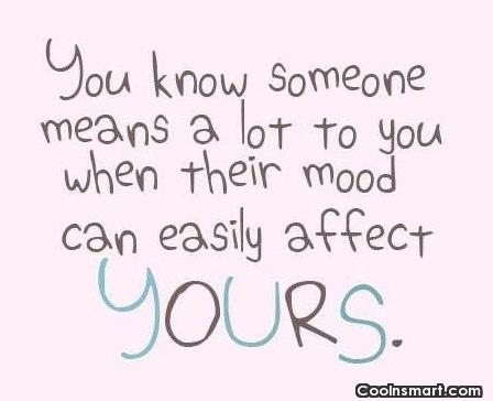 Relationship Quote: You know someone means a lot to...
