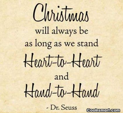 Christmas Quote: Christmas will always be as long as...