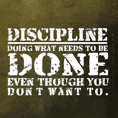 Discipline Quote: Discipline is doing what needs to be...