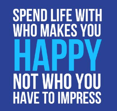 Love Quote: Spend life with who makes you happy...