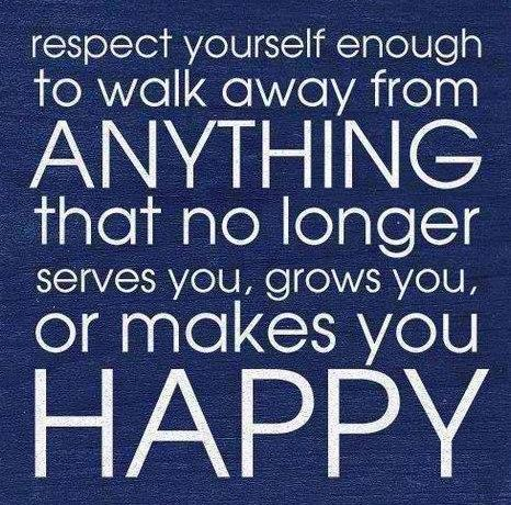 Self Respect Quote: Respect yourself enough to walk away from...