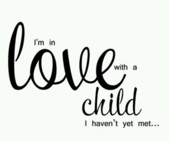 Pregnancy Quote: I'm in love with a child I...