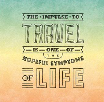 Travel Quote: The impulse to travel is one of...