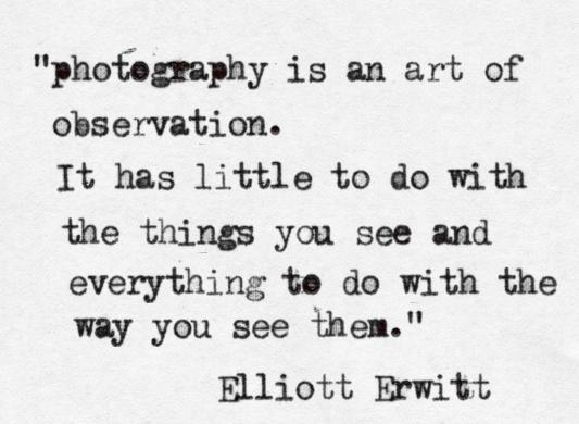 Photography Quote: Photography is an art of observation. It...