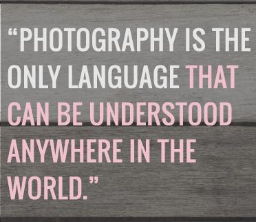 Photography Quote: Photography is the only language that can...