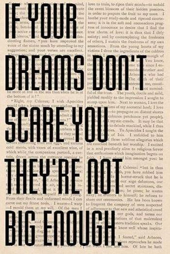 Dream Quote: If your dreams don't scare you, they're...