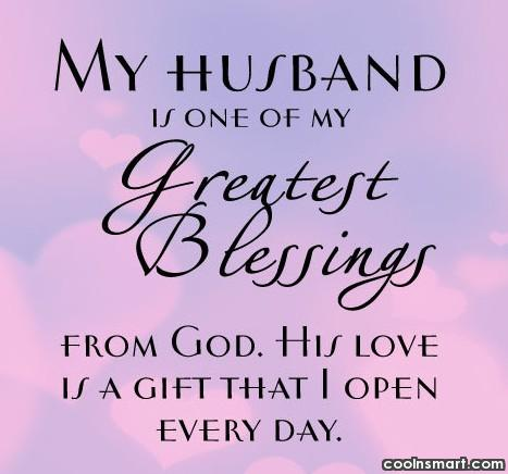 Husband Quote: My husband is one of my greatest..
