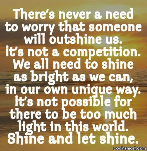 Competition Quote: There's never a need to worry that...