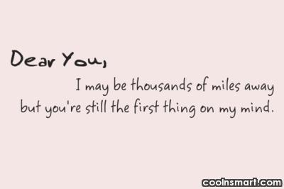 Long Distance Relationship Quote: Dear you, I may be thousands of...