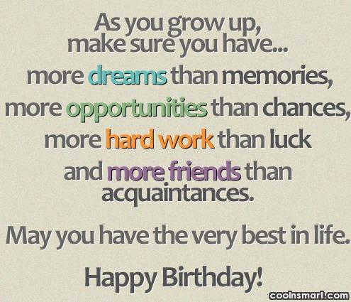 Birthday Quote: As you grow up, make sure you...