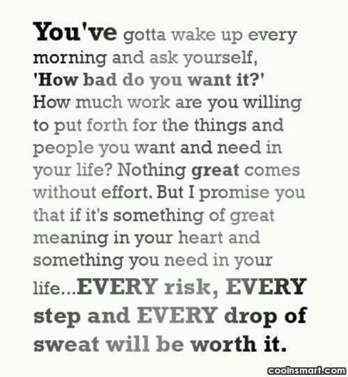 Commitment Quote: You've gotta wake up every morning and...