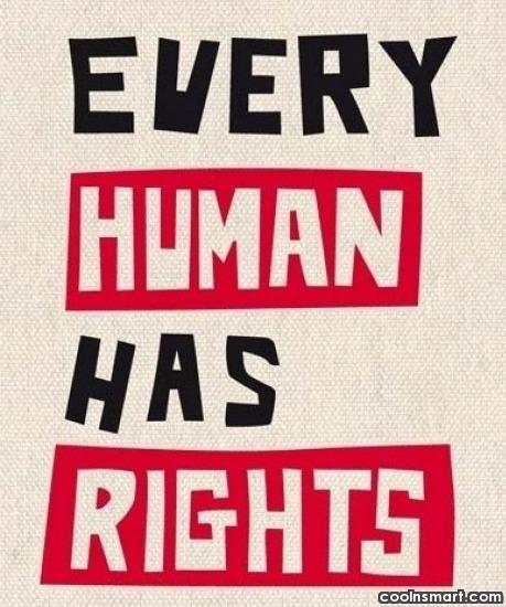 Equality Quote: Every human has rights.
