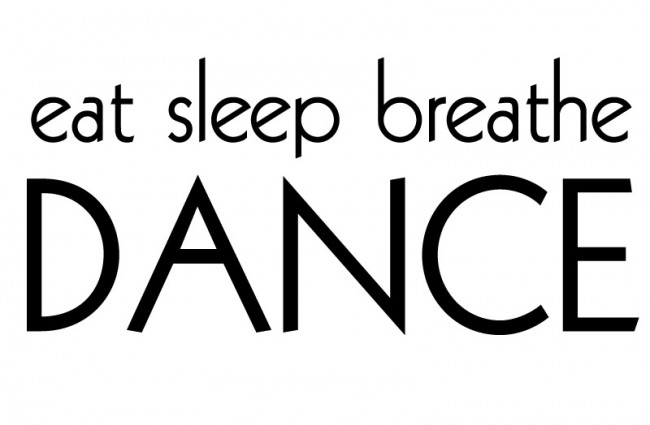 Dancing Quote: Eat Sleep Breathe DANCE