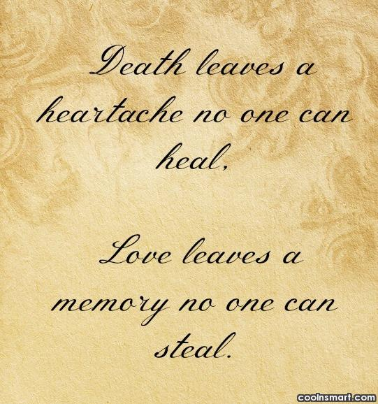 Pet Loss Quote: Death Leaves A Heartache No One Can.