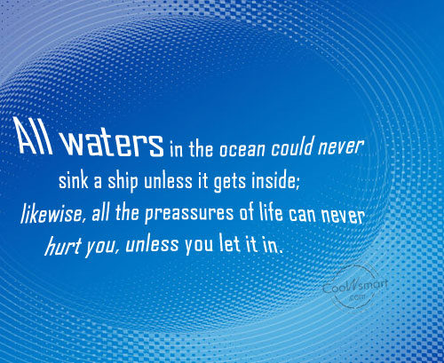 Failure Quote: All waters in the ocean could never...