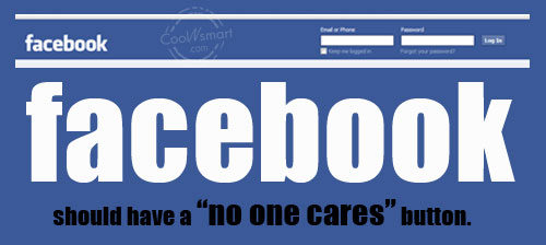 "Facebook Status Quote: Facebook should have a ""no one cares""..."