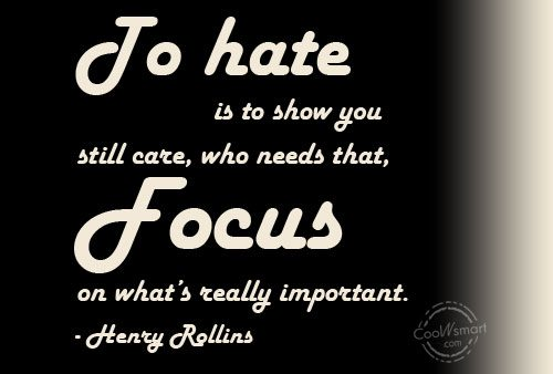 Hate Quote: To hate is to show you still...