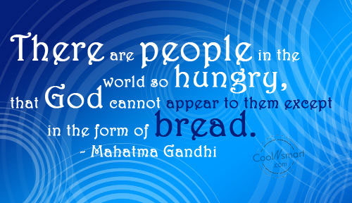 Food Quote: There are people in the world so...