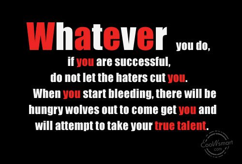 Jealousy Quote: Whatever you do, if you are successful,...
