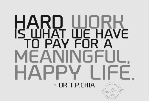 Quote: Hard work is what we have to...