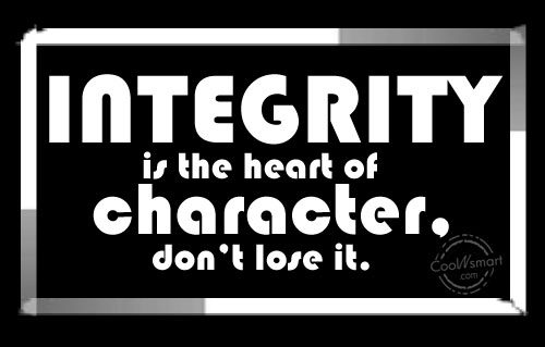 Character Quote: Integrity is the heart of character, don't...