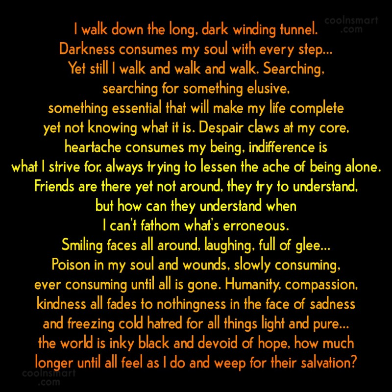 Images Quote: I walk down the long, dark winding...