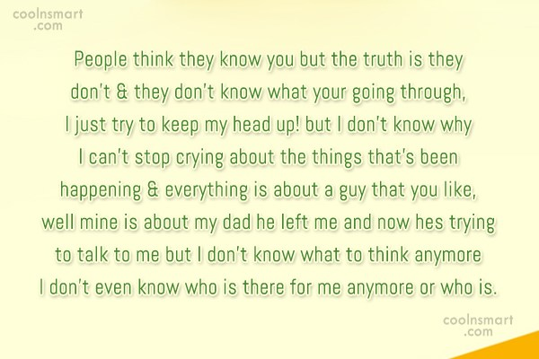 Quote: People think they know you but the...