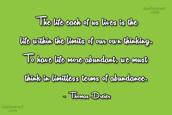 Attitude Quote: The life each of us lives is...