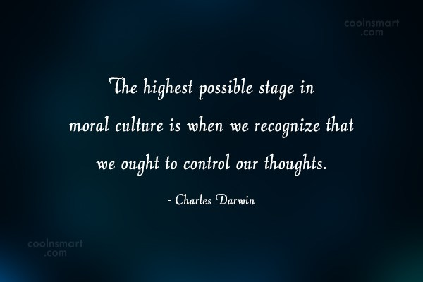 Attitude Quote: The highest possible stage in moral culture...