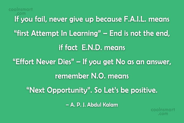 Attitude Quote: If you fail, never give up because...