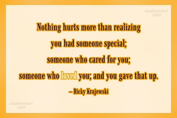 Giving Up Quote: Nothing hurts more than realizing you had...