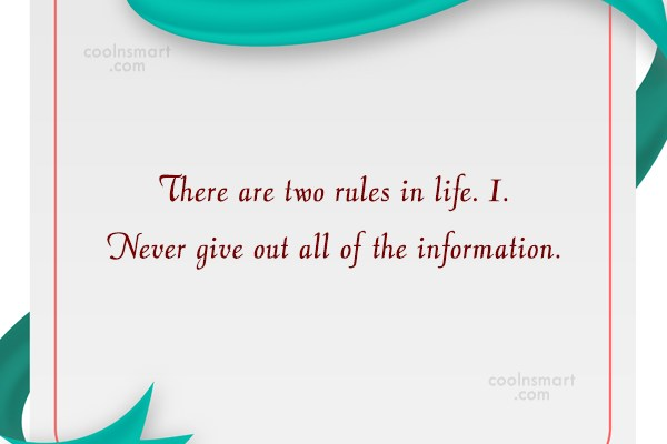 T-Shirt Quote: There are two rules in life. 1....