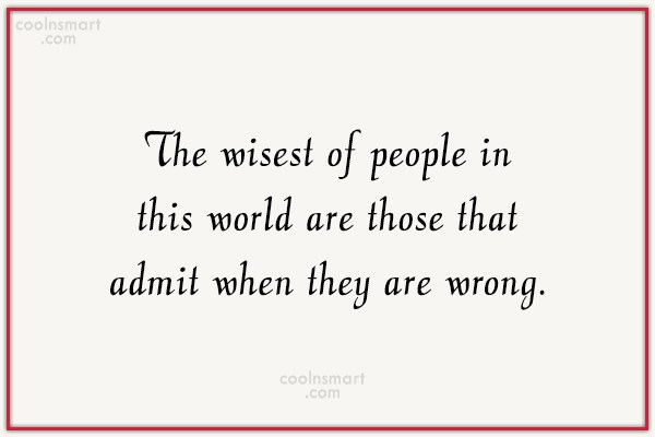 Wise Quote: The wisest of people in this world...