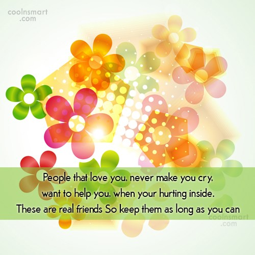 Quote: People that love you, never make you...