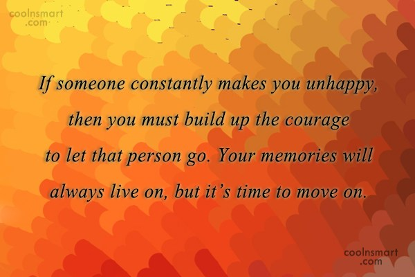 Goodbye Quote: If someone constantly makes you unhappy, then...